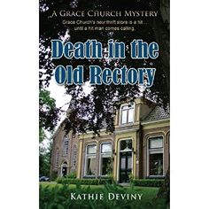 #Book Review of #DeathintheOldRectory from #ReadersFavorite - https://readersfavorite.com/book-review/death-in-the-old-rectory  Reviewed by Vernita Naylor for Readers' Favorite  Nick was extremely likeable and could charm anyone despite his shy and guarded demeanor, so why was he murdered? In Death in the Old Rectory by Kathie Deviny, Mrs. Adele Evans, President of the Ladies Auxiliary, Directress of the Altar Guild, and the Chair of many other committees at the Se...