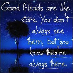 Positive Inspirational Quotes: Good friends are like stars...