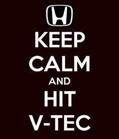 KEEP CALM AND HIT V-TEC
