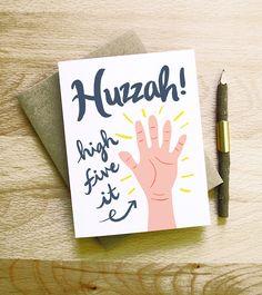 Huzzah high five it hand retro vintage card calligraphy handwriting typography congratulations wedding engagement graduation new baby