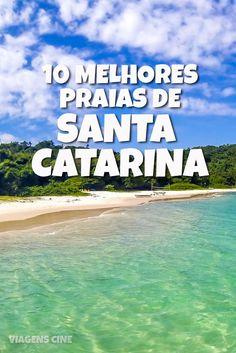 10 Melhores Praias de Santa Catarina: de Bombinhas a Praia do Rosa, passando pelas praias de Florianópolis, conheça as praias mais bonitas de SC