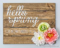 DIY Spring Sign with Flowers