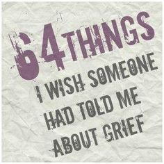 64 things i wish someone had told me about grief. No matter how prepared you think you are for a death, you can never be fully prepared for the loss and the grief. When people offer support, take them up on it. Grief Counseling, School Counseling, Paz Mental, Dealing With Grief, My Champion, Grief Support, Grief Loss, Child Life, Wise Words