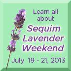 Sequim Lavender Farm Faire and Lavender Weekend