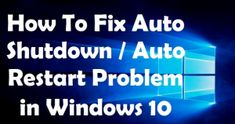Easiest Instructions to Stop Automatic Restart Issue in Windows 10