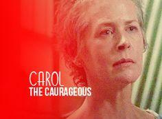 Carol Peletier *courageous