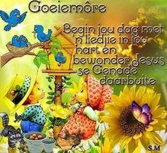 ♡ Good Morning Wishes, Day Wishes, Lekker Dag, Goeie Nag, Goeie More, Afrikaans, Bowser, Words, Elephants
