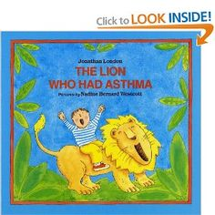 The Lion Who Had Asthma (Albert Whitman Prairie Paperback) by London Jonathan Childhood Asthma, Early Childhood, Asthma Relief, Hard Breathing, Asthma Symptoms, Daily Activities, Child Life, Childhood Education, Special Needs