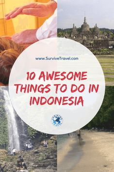 Discover 10 awesome things do to in Indonesia #travel #indonesia	http://www.survivetravel.com/things-to-do-indonesia Travel Indonesia Bali, Travel Indonesia Yogyakarta, Travel Indonesia Java, Travel Indonesia Adventure PIN THIS FOR LATER!