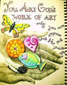 You are God's workmanship ... A work of art!