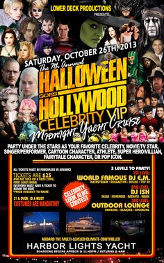 Saturday, October 26th -  Halloween Goes Hollywood Midnight Yacht Cruise