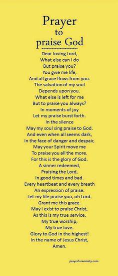 Prayer to Praise God Prayer Of Praise, Prayer Scriptures, Bible Prayers, Faith Prayer, Catholic Prayers, Prayer Book, Prayer Quotes, Power Of Prayer, My Prayer