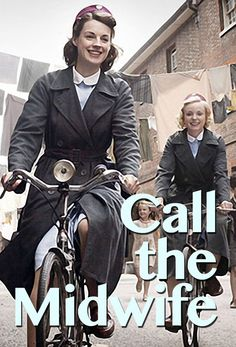 Call the Midwife, current Netflix obsession