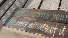 Check out this item in my Etsy shop https://www.etsy.com/listing/215077699/wooden-sign-be-in-love-with-your-life