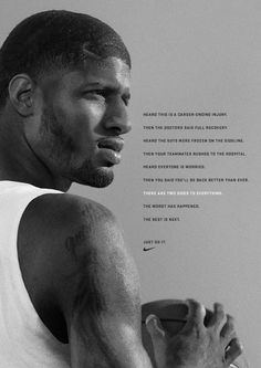 New Nike ad wishes Paul George well in recovering from devastating leg injury (Photo) Basketball Games For Kids, Basketball Quotes, Sports Basketball, Basketball Players, Nba Players, Soccer, Derniere Nike, Injury Quotes, Nba Quotes