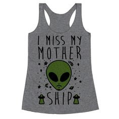 Show off your love of outer space and sad aliens with this sci-fi humor, alien believer's, sad galaxy shirt! Let all humankind know that you are sad and that you miss your mother...ship.