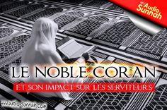 Cet audio a pour sujet : Le noble Coran et son impact sur les serviteurs, ceux qui réfléchissent et méditent véritablement sur les nobles versets qui le composent. Ce petit rappel a pour