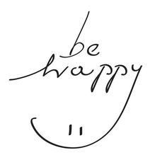 'Be Happy' and smile today - www.instawall.nl