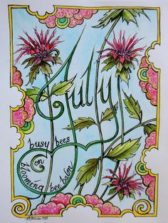 """Busy Bees on Blooming Bee Balm, calligraphy watercolor poem, 8""""x11"""", 1999, V. Atkinson."""