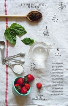 "Strawberry-Basil Iced Tea in my article, ""The Art of Tea"" (Part 2)"
