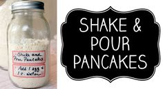 Make your own shake & pour pancake mix!