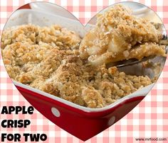 Apple Crisp for Two - This dessert is perfect for just TWO, which makes it the perfect dessert recipe for your romantic Valentine's Day dinner.