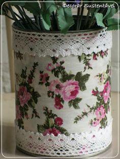 decorar sustentável: Latinha decorada...                                                                                                                                                                                 Mais