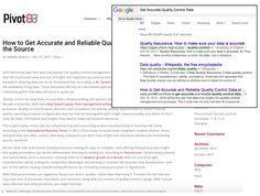 """Pivot88 We just started blogging for this early stage startup. Have completed 2 posts. Keywords  """"Reliable Quality Control Data at the Source"""" ranks first of 55M pages;   """"Get Accurate Quality Control Data"""" ranks 3rd of 89M http://www.pivot88.com/how-to-get-accurate-and-reliable-quality-control-data-at-the-source/"""