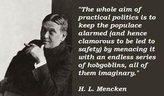 """The whole aim of practical politics…."" - HL Mencken [980x860] Source: https://openpics.aerobatic.io/"