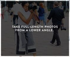 How to look better in photos: take full length from a lower angle