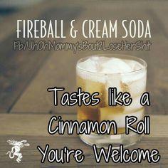 Fireball + Cream Soda = A drink that tastes like a cinnamon roll! Fireball + Cream Soda = A drink that tastes like a cinnamon roll! Fireball Drinks, Liquor Drinks, Cocktail Drinks, Alcoholic Drinks, Cocktail Recipes, Fireball Recipes, Bartender Drinks, Hey Bartender, Holiday Drinks