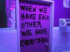 Had** when we had each other