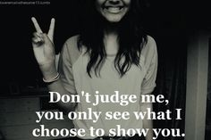 People judge one another based on appearance and what they see but don't judge someone by their cover