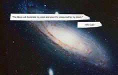 Galaxy,Kid cudi,Lyrics,Music,Nebula,Quote - inspiring picture on PicShip.com
