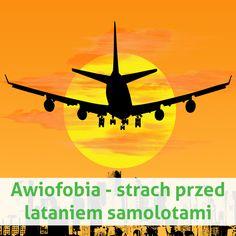 Awiofobia - strach przed lataniem samolotami  firia.pl
