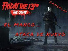 """FRIDAY THE13th THE GAME """"El Manco Ataca de Nuevo"""" GAMEPLAY EN ESPAÑOL PC..."""
