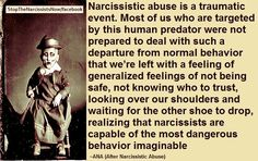 Narcissistic abuse is a traumatic event.