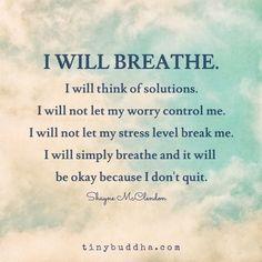 I will breathe