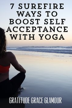 7 Surefire Ways to Boost Self-Acceptance with Yoga! Practicing yoga will draw you inward and boost self-acceptance. Indian Philosophy, Power Of Now, Live Your Truth, Self Compassion, Self Acceptance, Daily Yoga, Yoga Lifestyle, Lifestyle Blog, Yoga Routine
