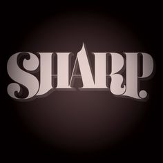 Sharp — Aaron Carambula —Friends of Type