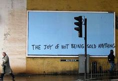 Banksy - Joy Of Not Being Sold Anything