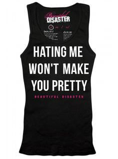 "Women's ""Hating Me"" Tank by Beautiful Disaster (Black) #InkedShop #wordtee #quote #womenswear #tanktop #tank #top"