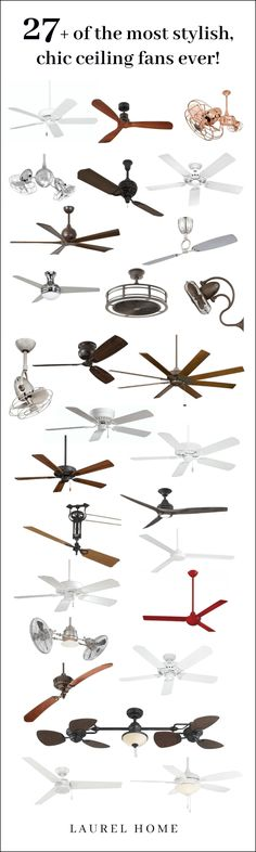 Ceiling fans don't have to be ugly. In fact, there are so many terrific choices these days and in all price ranges. Here are well over two dozen of my favorite designs.