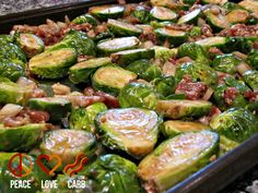 Balsamic Roasted Brussels Sprouts with Bacon INGREDIENTS 1 ½ lb. Brussels Sprouts 6 Slices Thick Cut Maple Bacon – Chopped 3 oz. Onion – Diced 2 Large Cloves Garlic – Minced 2 Tbs. Balsamic Vinegar 2 Tbs. Olive Oil Salt and Pepper – To Taste (2 Tbs. Peace and Love)  DIRECTIONS Preheat oven to...
