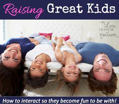Raising Great Kids: How to Talk to Kids so They Become Fun to Be With!