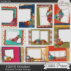 #2016 October - Stacked Pocket Frames by Connie Prince. Includes 10 cards (5) 4x6 size & (5) 6x4 size. Saved in PNG format. Shadows ARE included. Scrap for hire / others ok.
