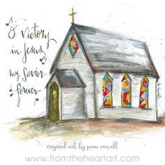 "Chapel ""Victory in Jesus"" – From the Heart Art Scripture Art, Bible Art, Scripture Painting, Christian Art, Christian Drawings, Heart Art, Kirchen, Framed Art Prints, Watercolor Paintings"