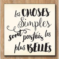 Tampon bois Choses Simples - k L - Pint Best Quotes, Love Quotes, Inspirational Quotes, Positive Attitude, Positive Vibes, Jolie Phrase, Quote Citation, French Quotes, Beautiful Words