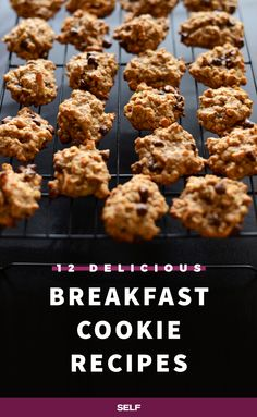 These 12 recipes will jumpstart your day and keep you satiated until lunch. Bring on the blueberry muffin cookies and whole-wheat oatmeal cookies.