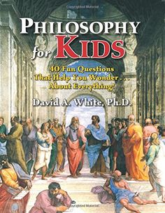 Philosophy for Kids: 40 Fun Questions That Help You Wonde... https://www.amazon.com/dp/1882664701/ref=cm_sw_r_pi_dp_x_fvdjzbD0B2ZHR